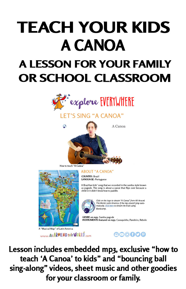 All Around This World lesson for classrooms and homeschool -- Brazilian children's song