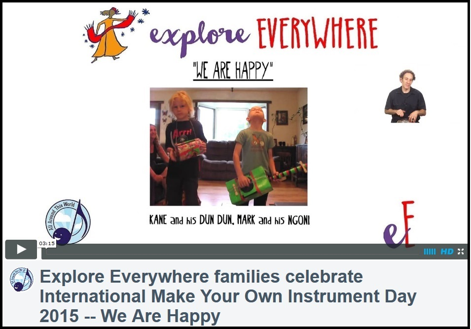 Explore Everywhere Families Celebrate Make Your Own Instrument Day -- -- An Essential Classroom and Homeschool Multicultural Curriculum