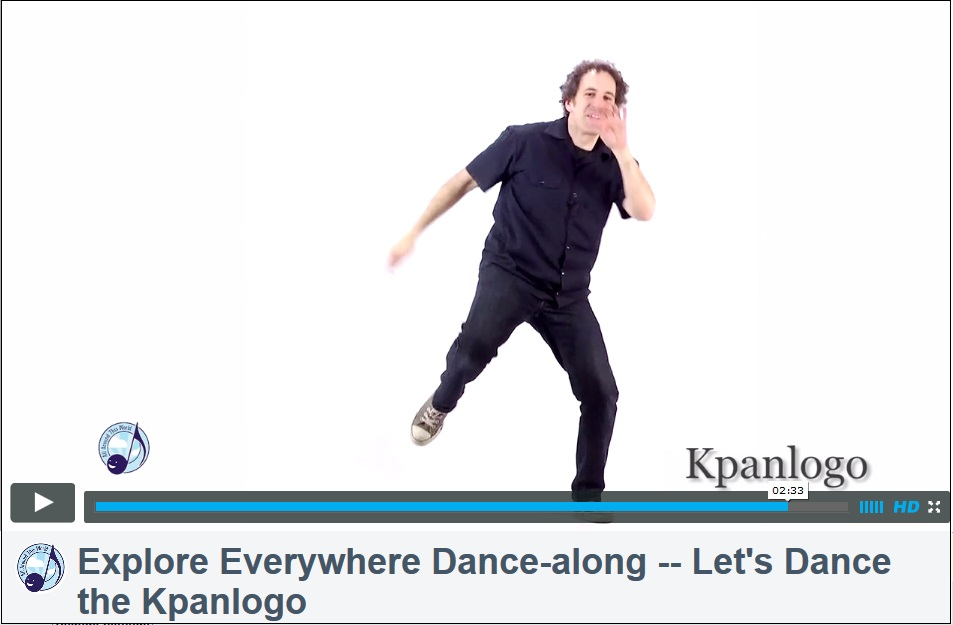 Explore Everywhere--DanceAlong (Ghanaian Kpanlogo)