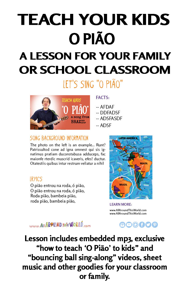 "An All Around This World classroom and homeschool lesson from Brazil -- ""O Pião"" -- Brazilian kids' song"