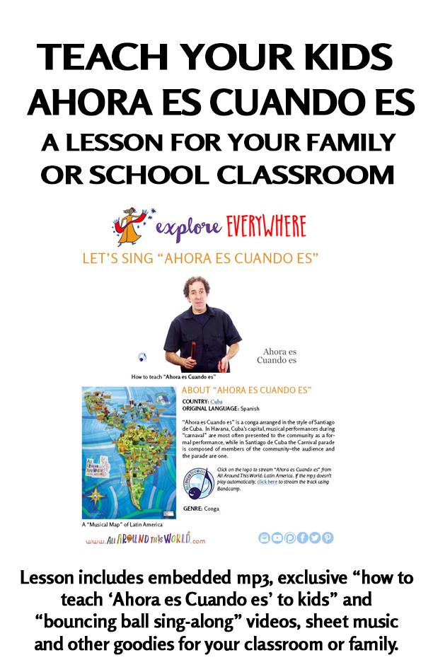 Teach Kids About Cuba -- Ahora es Cuando es -- Spanish Carnival Song