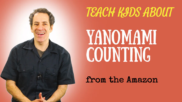 all-around-this-world-teach-kids-yanomami-counting-from-the-amazon