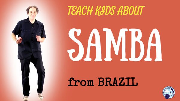 all-around-this-world-teach-kids-samba-from-brazil